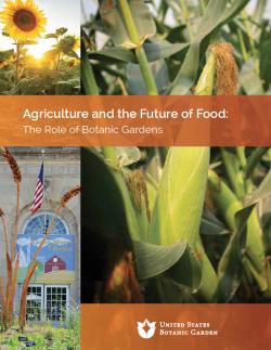 Agriculture and the Future of Food - The Role of Botanic Gardens